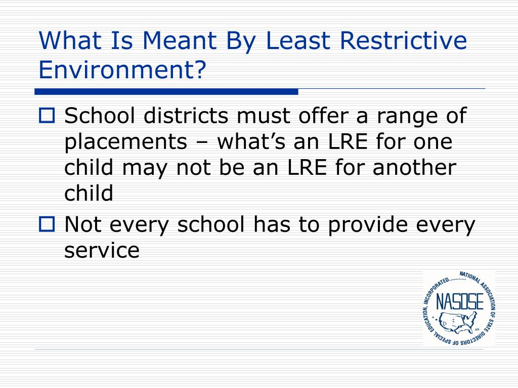 What Is Meant By Least Restrictive Environment?