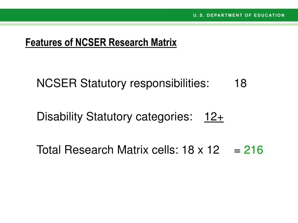Features of NCSER Research Matrix