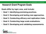 r esearch grant program goals