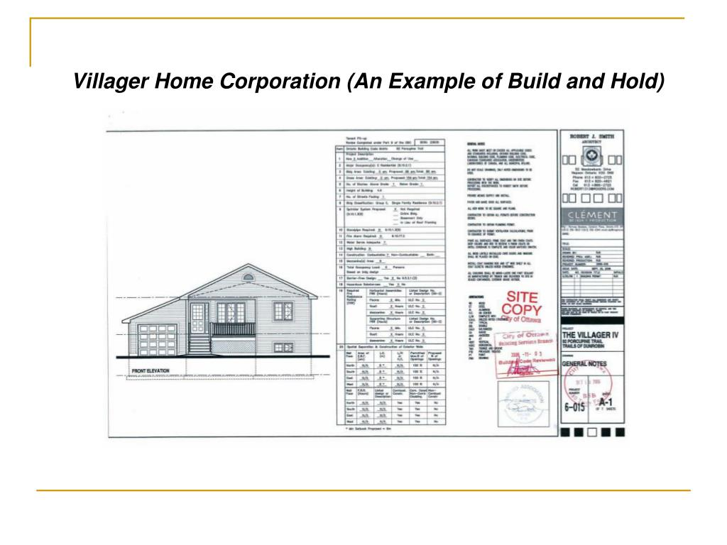 Villager Home Corporation (An Example of Build and Hold)