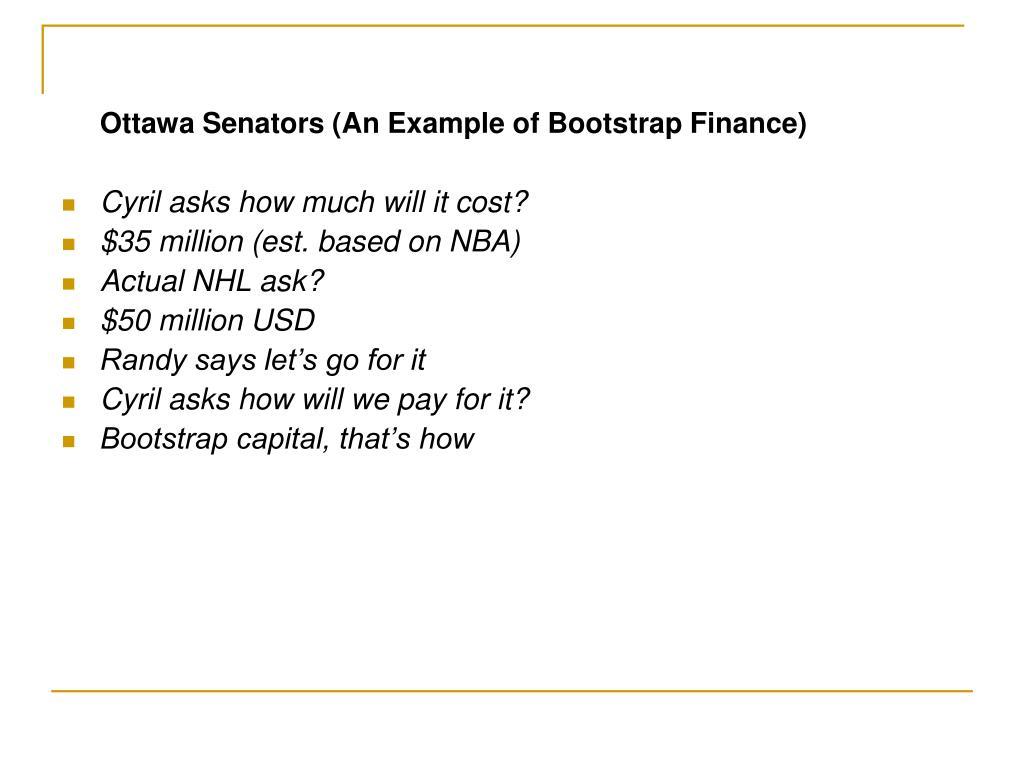 Ottawa Senators (An Example of Bootstrap Finance)