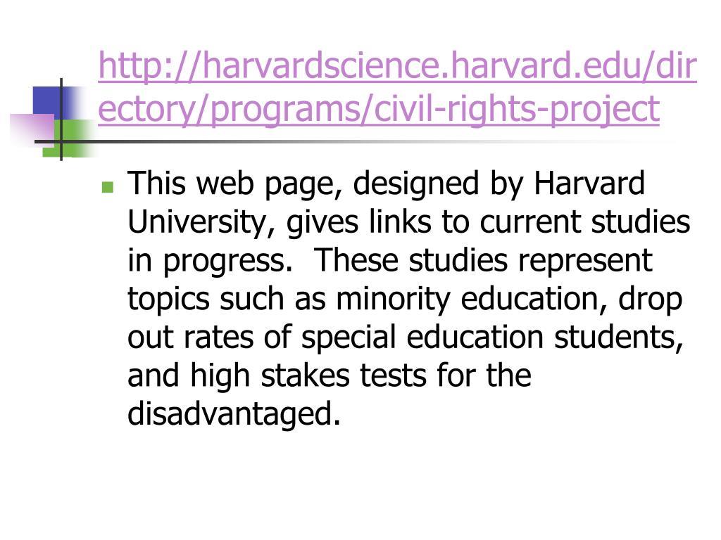 http://harvardscience.harvard.edu/directory/programs/civil-rights-project