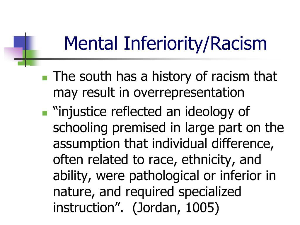 Mental Inferiority/Racism