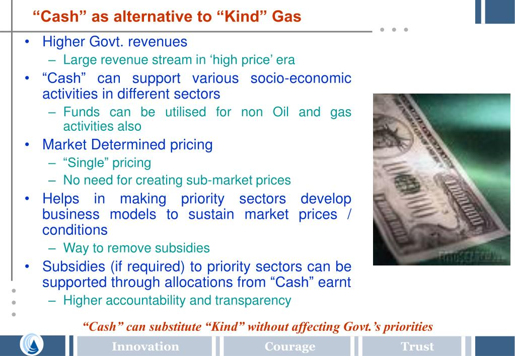 """Cash"" as alternative to ""Kind"" Gas"