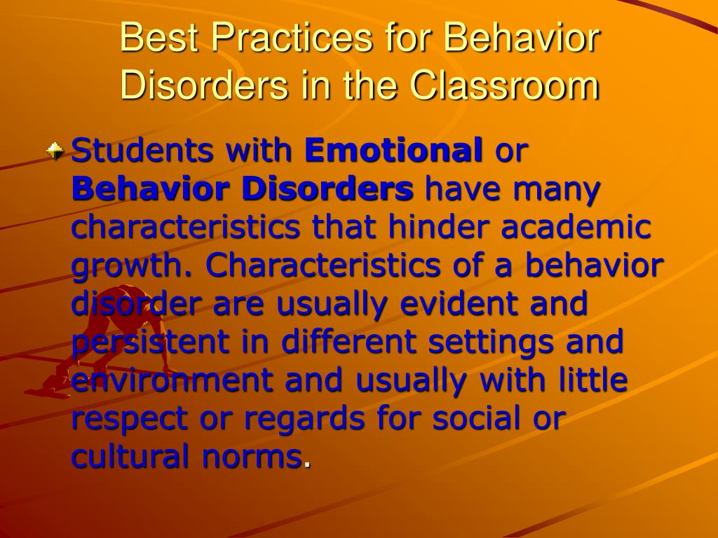 Best Practices for Behavior Disorders in the Classroom