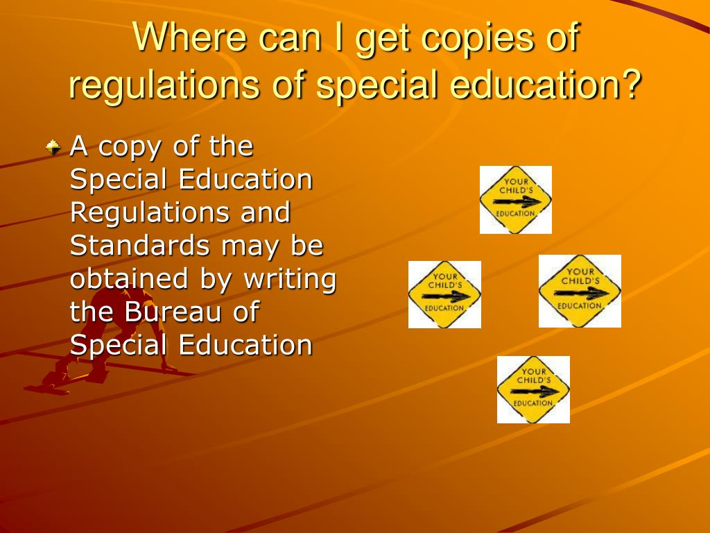 Where can I get copies of regulations of special education?