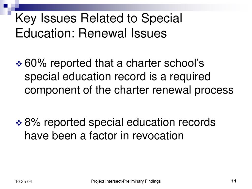 Key Issues Related to Special Education: Renewal Issues