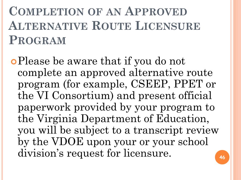 Completion of an Approved Alternative Route Licensure Program