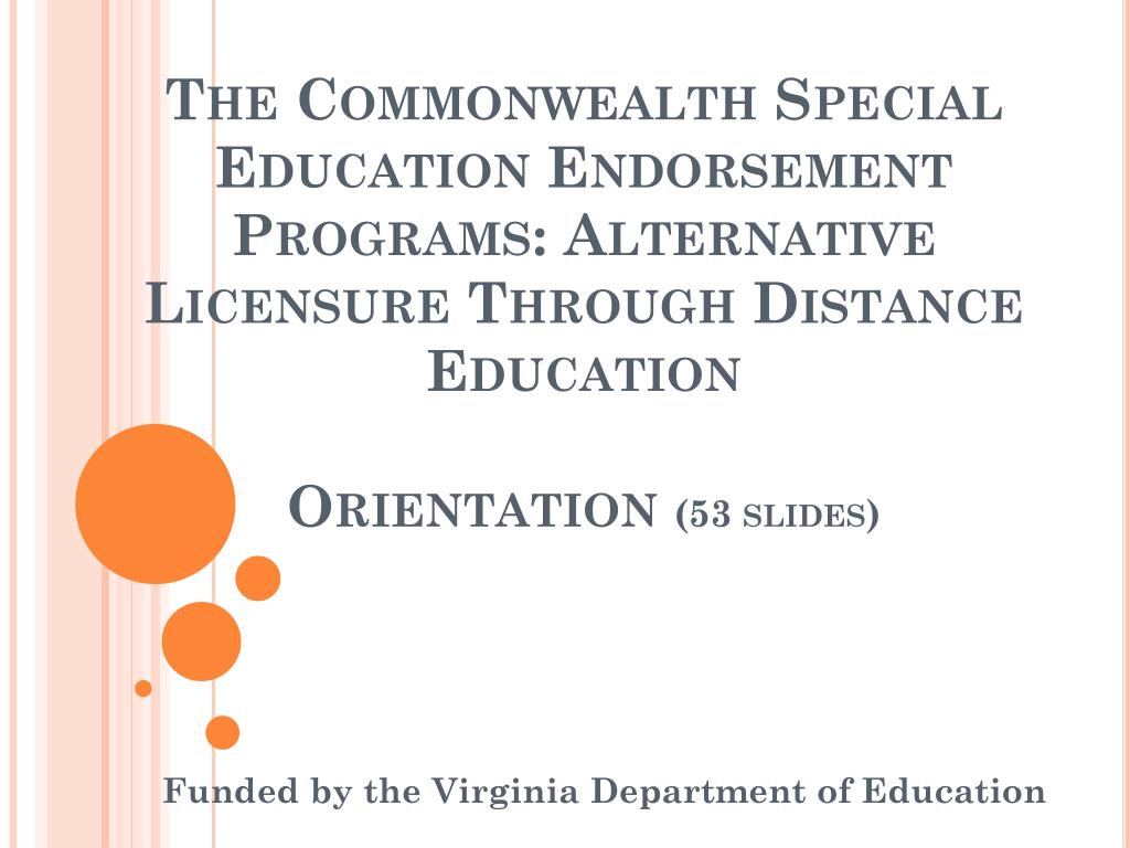 The Commonwealth Special                                                 Education Endorsement Programs: Alternative Licensure Through Distance Education
