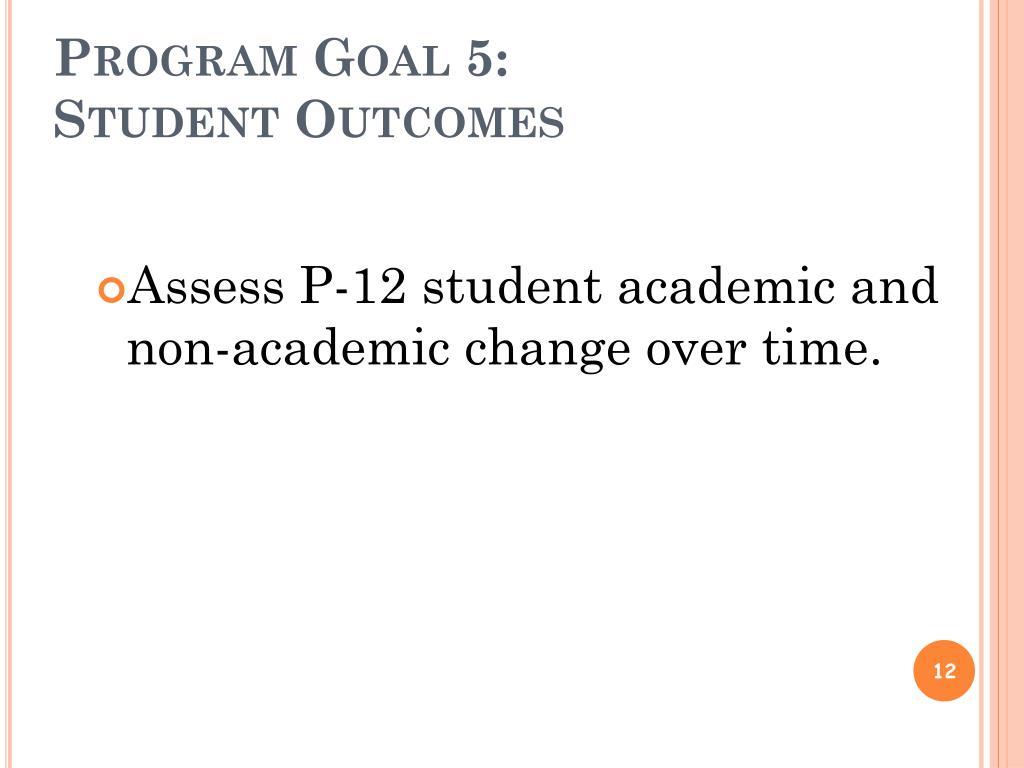 Program Goal 5: