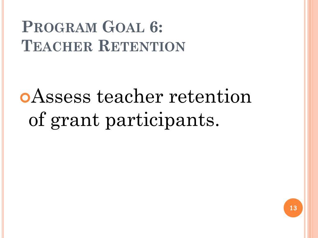 Program Goal 6: