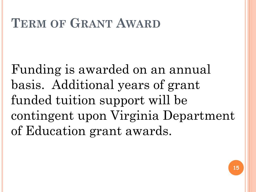 Term of Grant Award