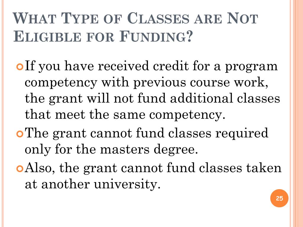 What Type of Classes are Not Eligible for Funding?