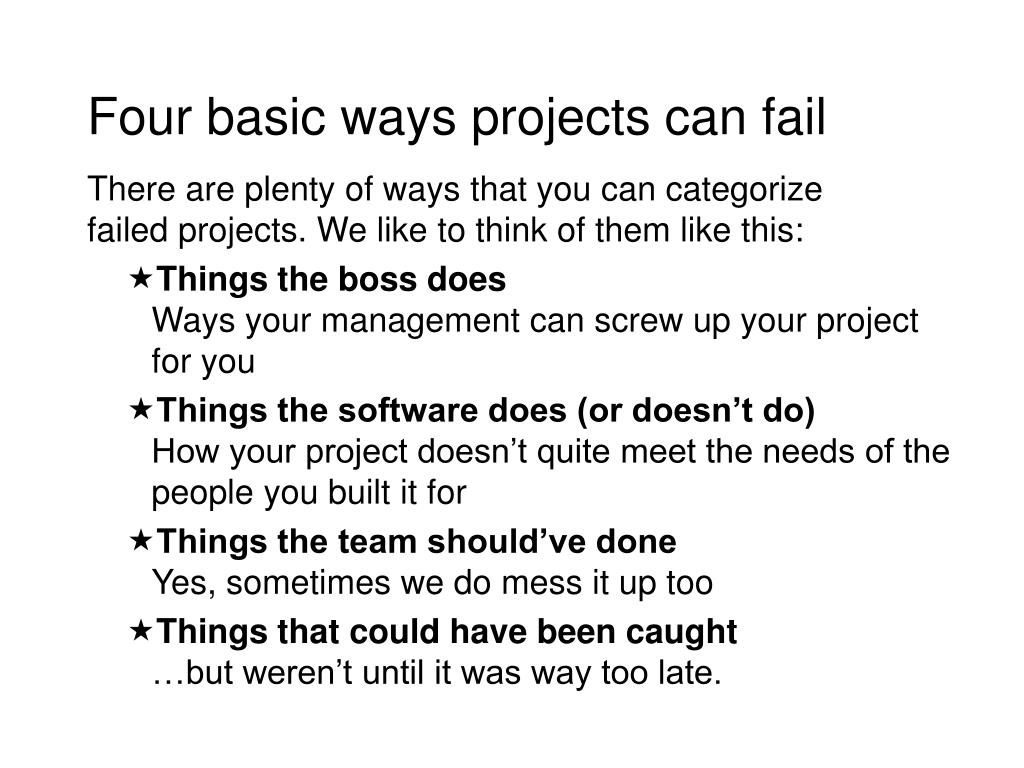 Four basic ways projects can fail