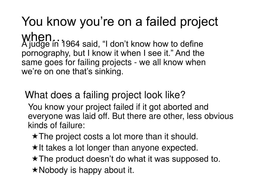 You know you're on a failed project when…