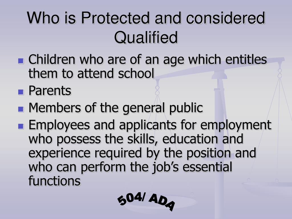 Who is Protected and considered Qualified
