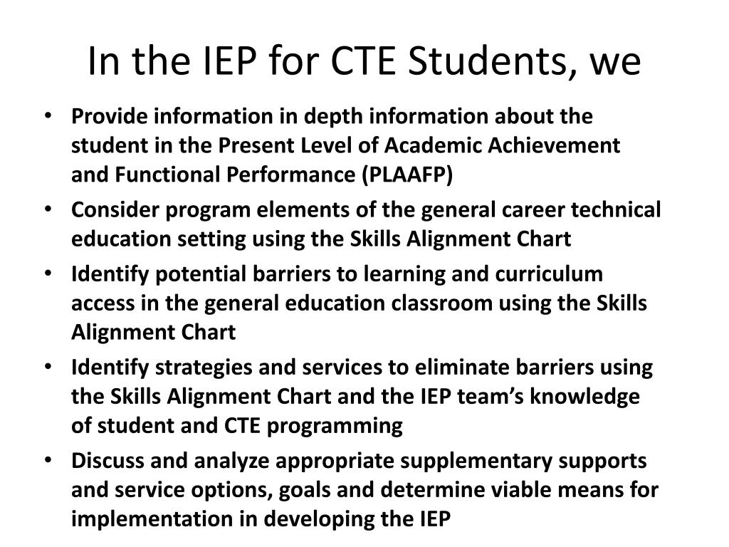 In the IEP for CTE Students, we