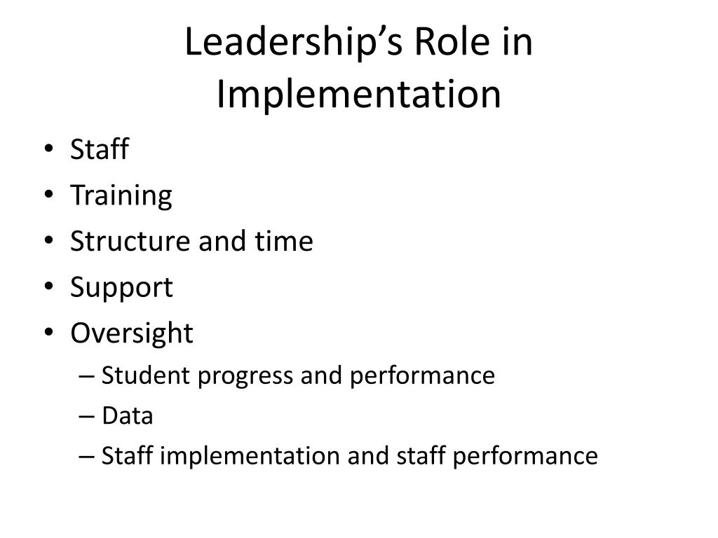 Leadership's Role in Implementation