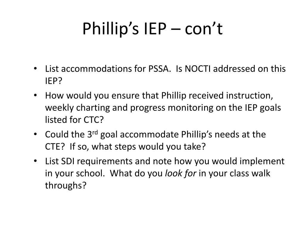 Phillip's IEP – con't