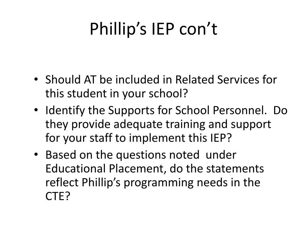 Phillip's IEP con't