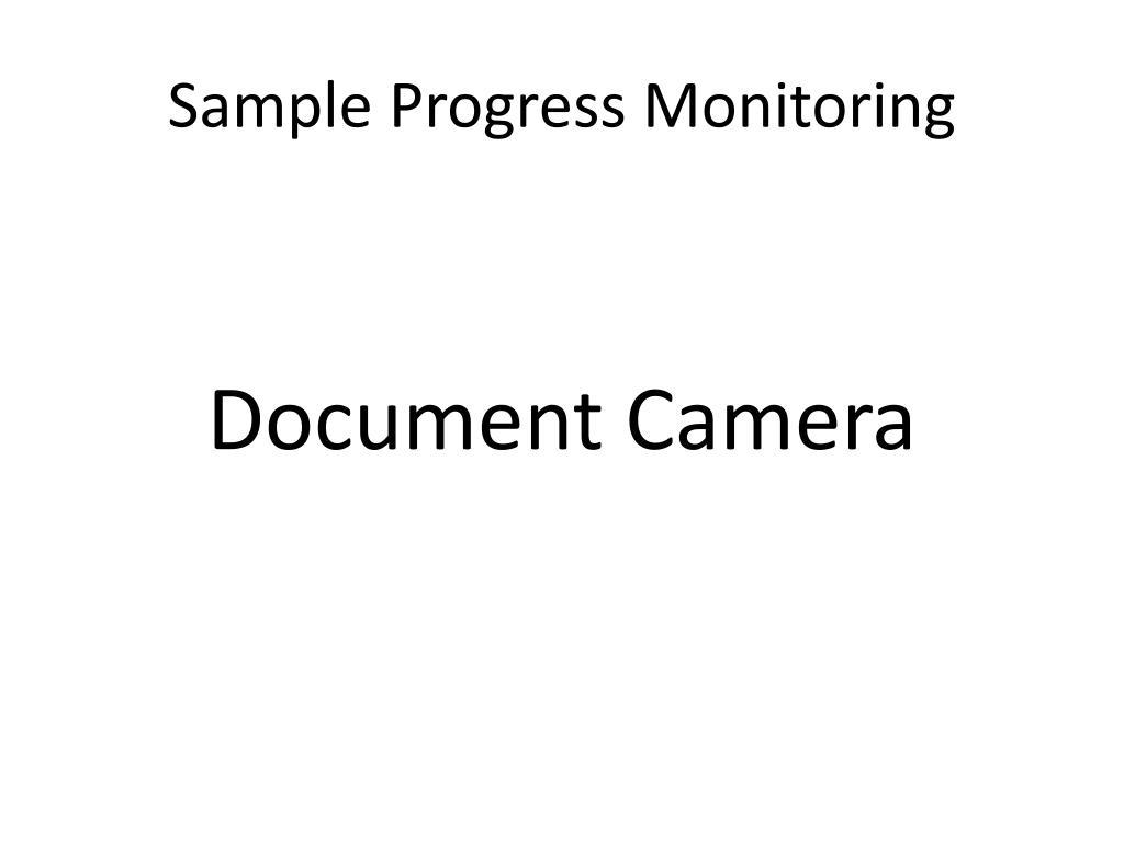 Sample Progress Monitoring