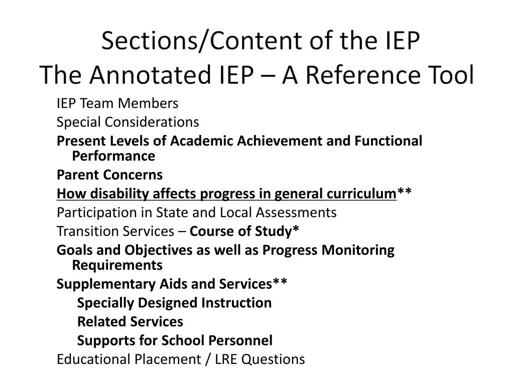 Sections/Content of the IEP