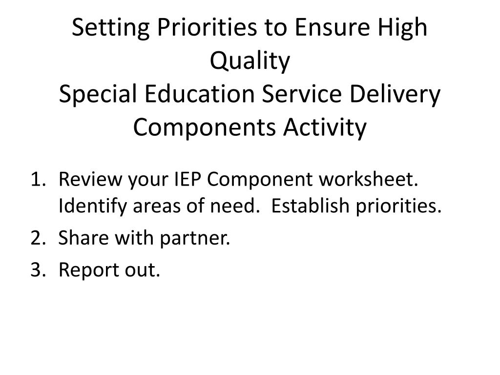 Setting Priorities to Ensure High Quality