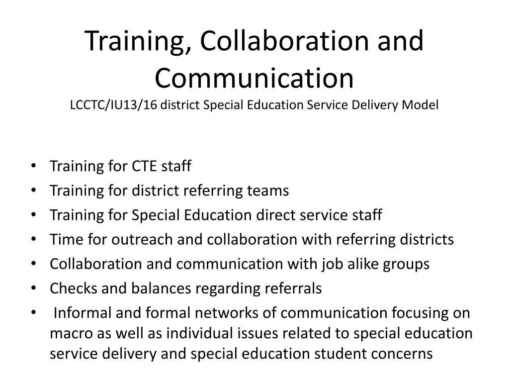 Training, Collaboration and Communication