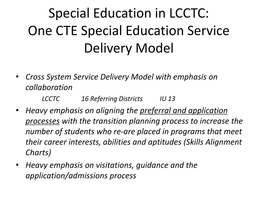 Special Education in LCCTC: