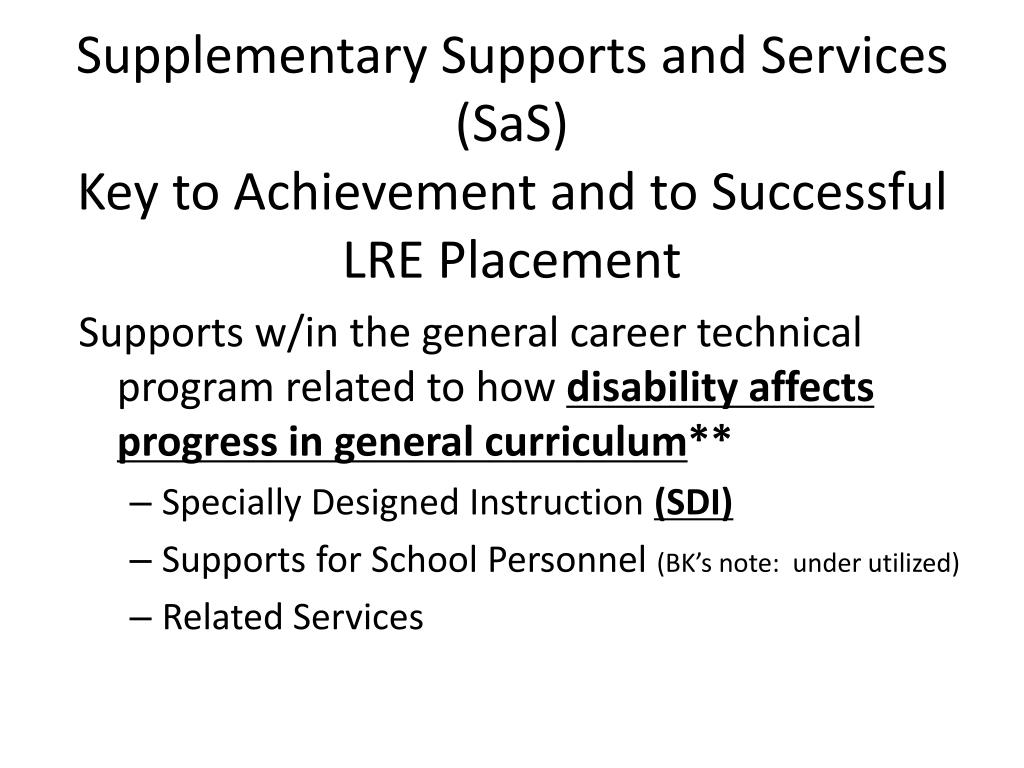 Supplementary Supports and Services (