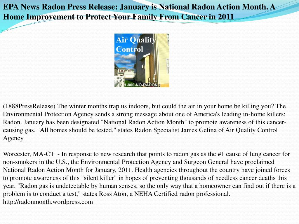 EPA News Radon Press Release: January is National Radon Action Month. A Home Improvement to Protect Your Family From Cancer in 2011