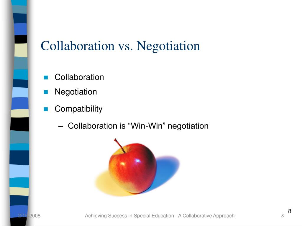 Collaboration vs. Negotiation