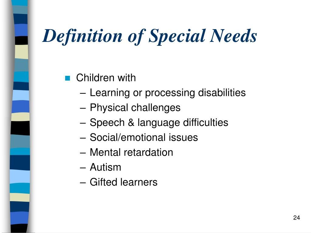 Definition of Special Needs