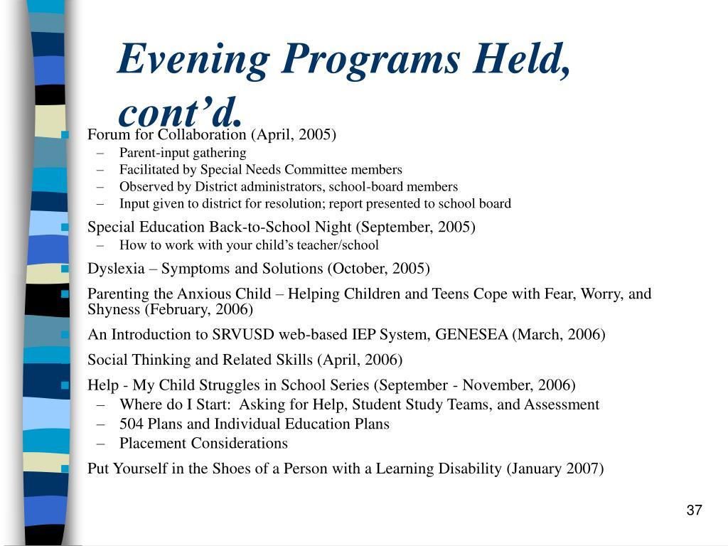 Evening Programs Held, cont'd.