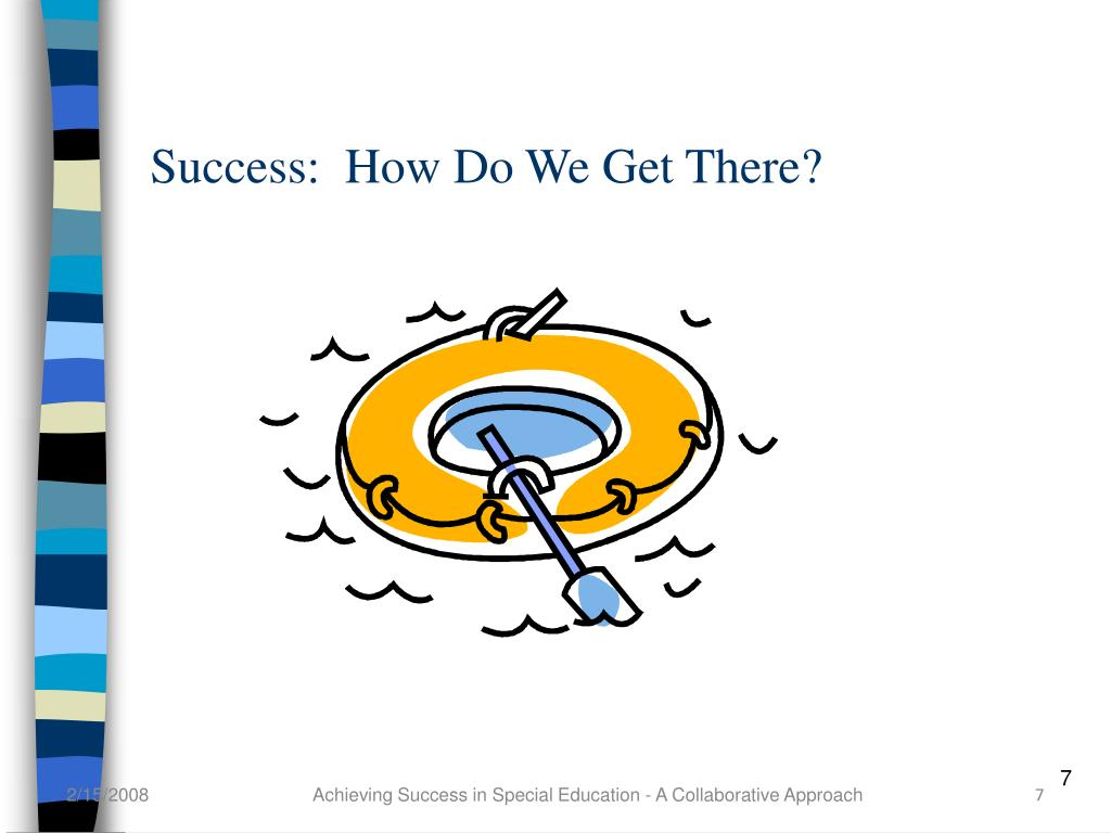 Success:  How Do We Get There?