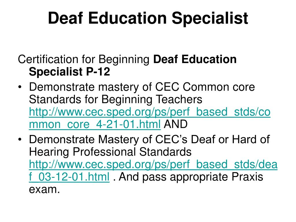 Deaf Education Specialist