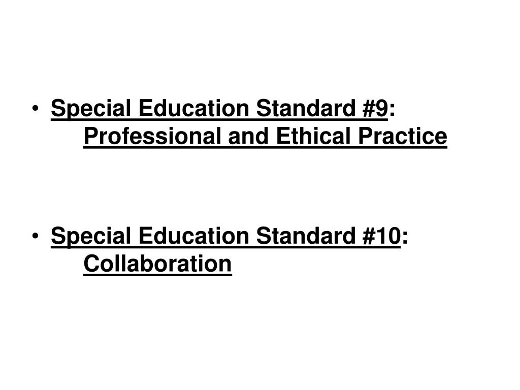 Special Education Standard #9