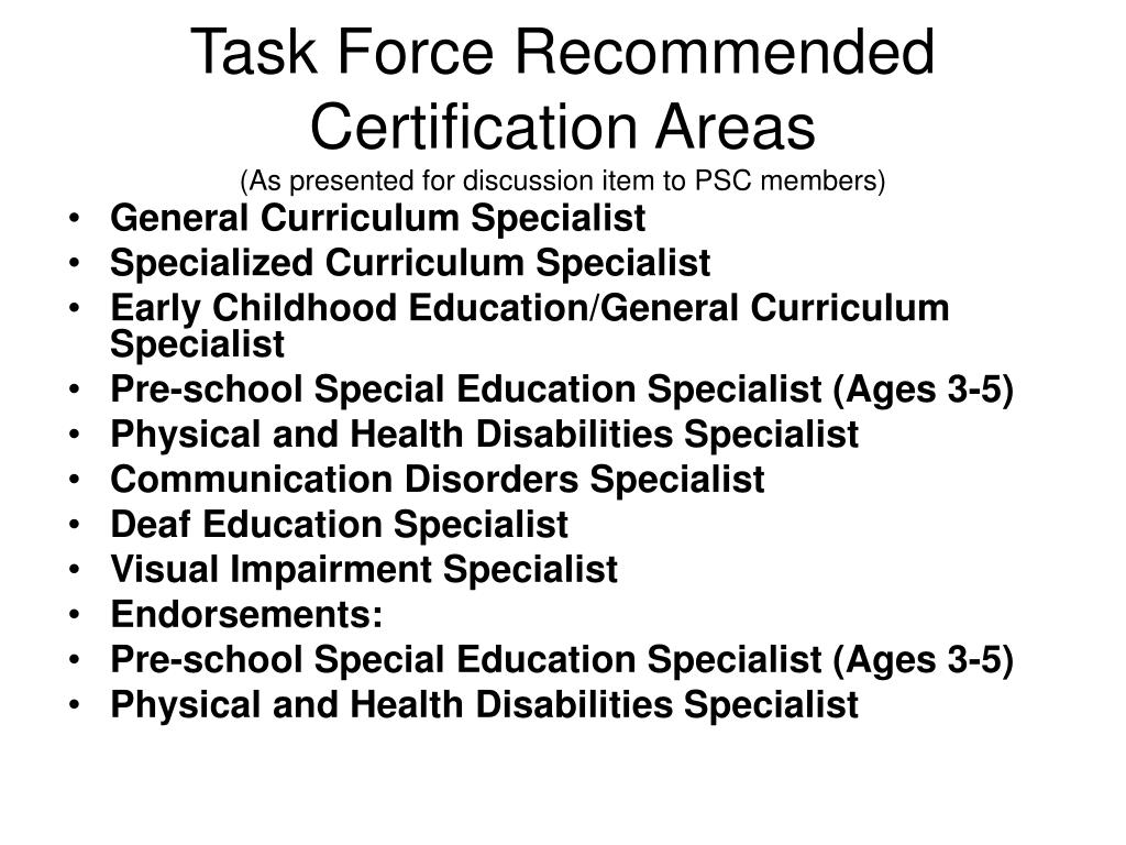 Task Force Recommended Certification Areas