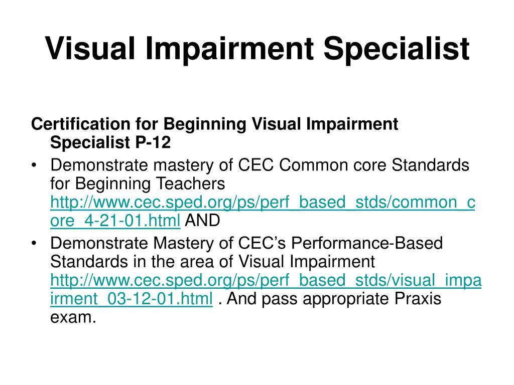 Visual Impairment Specialist