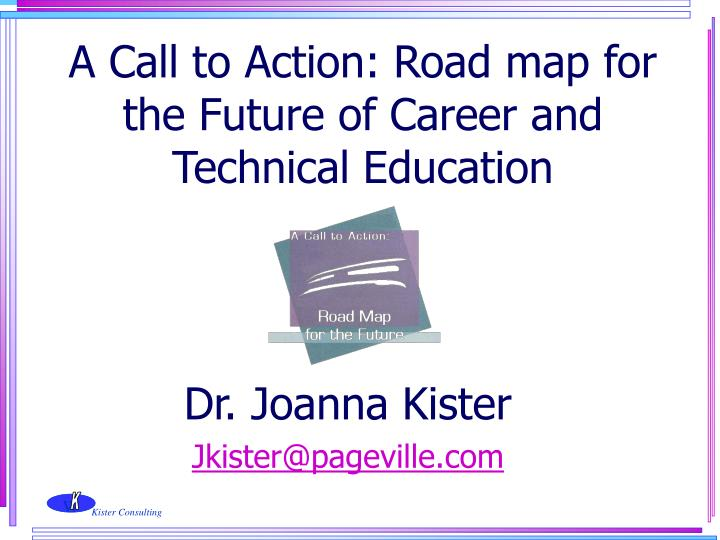 A Call to Action: Road map for the Future of Career and Technical Education