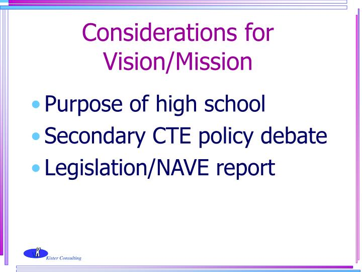 Considerations for Vision/Mission