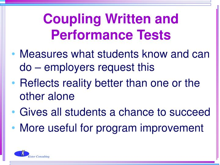 Coupling Written and Performance Tests
