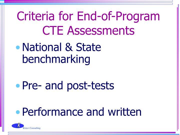 Criteria for End-of-Program CTE Assessments