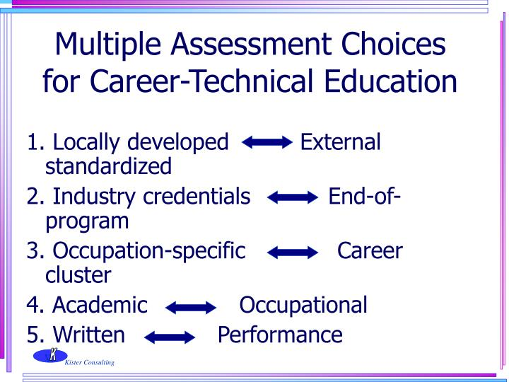 Multiple Assessment Choices for Career-Technical Education