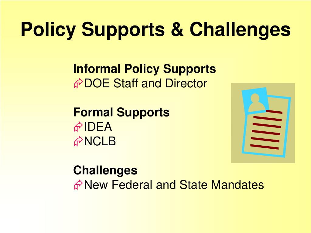 Policy Supports & Challenges