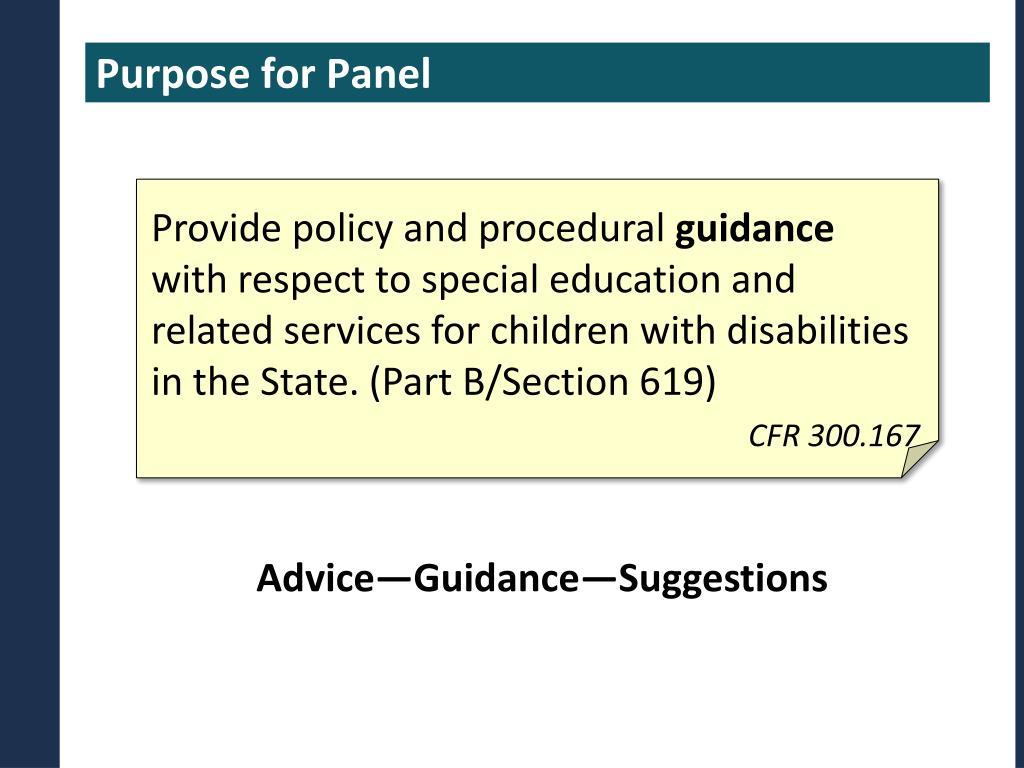 Purpose for Panel