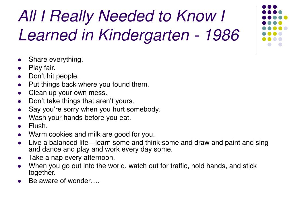 All I Really Needed to Know I Learned in Kindergarten - 1986