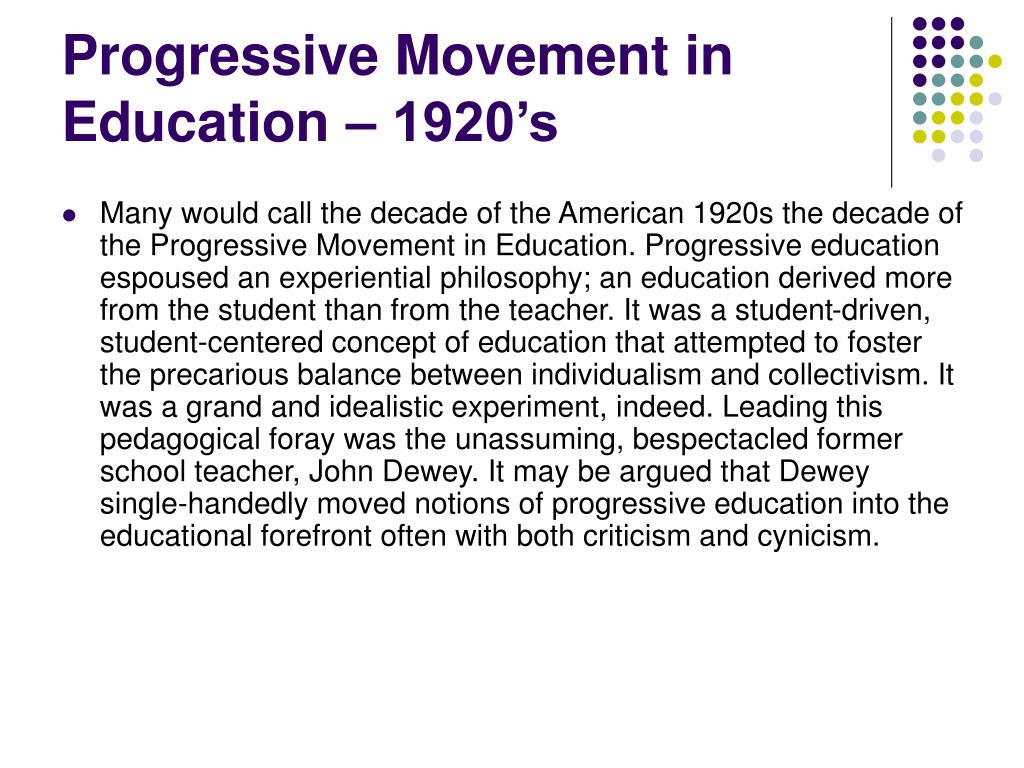 Progressive Movement in Education – 1920's