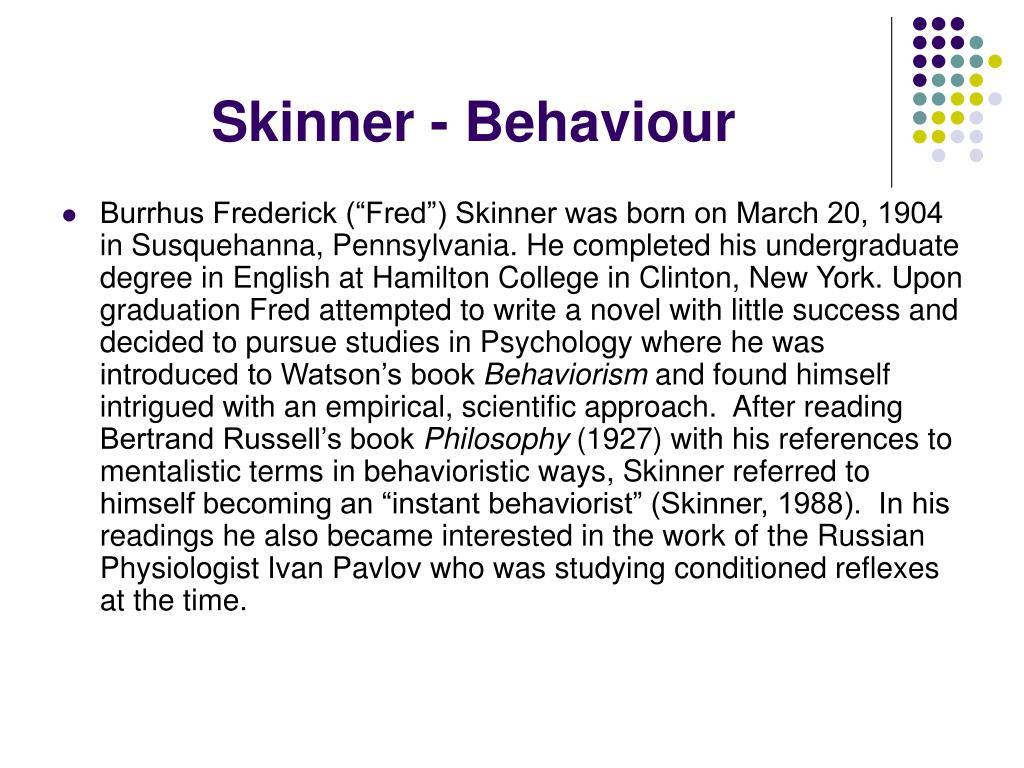 Skinner - Behaviour