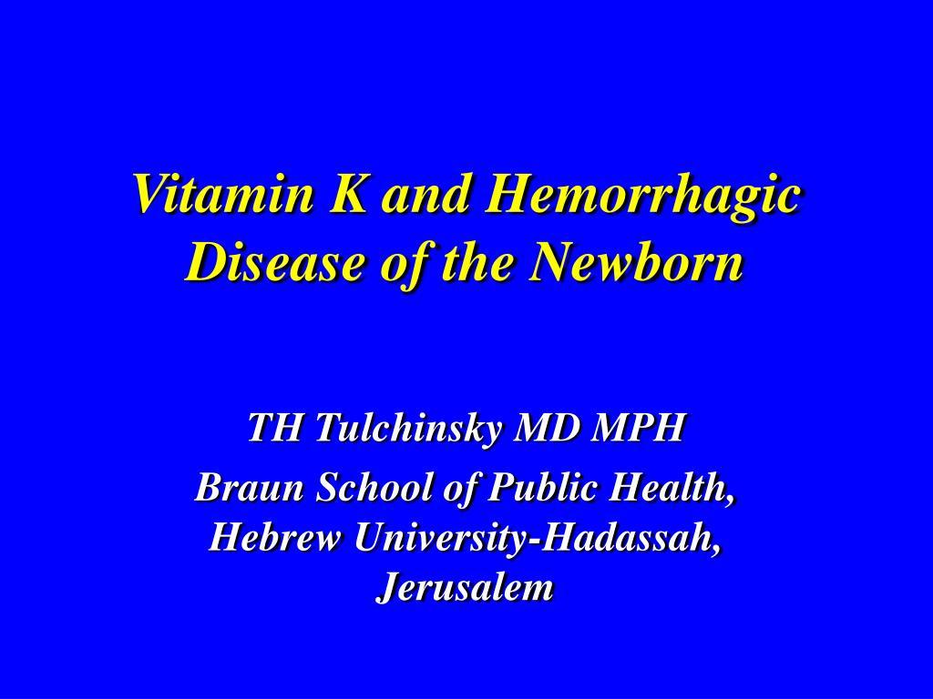 Vitamin K and Hemorrhagic Disease of the Newborn